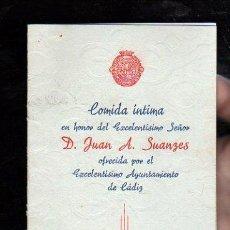 Documentos antiguos: MENU DEL AYUNTAMIENTO DE CADIZ OFRECIDO A DON JUAN A. SUALZES. RESTAURANTE EL TROCADERO. Lote 28871657
