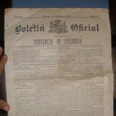 Documentos antiguos: BOLETIN OFICIAL DE LA PROVINCIA DE PALENCIA. AÑO 1897. VIGO,CARRION DE LOS CONDES ,LAS CABAÑAS ,ETC.. Lote 29148888