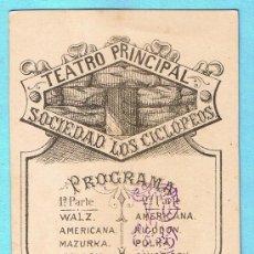Documentos antiguos: TEATRO PRINCIPAL. SOCIEDAD LOS CICLÓPEOS. PROGRAMA MUSICAL. GIRALT LIT. UNIÓN, 3. TARRAGONA. 1880`S.. Lote 29225802