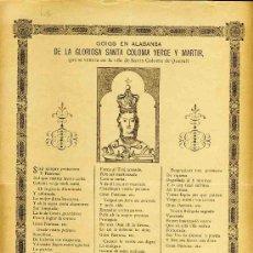 Documentos antiguos: GOIGS EN ALABANÇA DE LA GLORIOSA SANTA COLOMA VERGE I MARTIR, VENERADA A SANTA COMOLA DE QUERALT. Lote 29229698