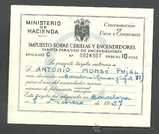 0325 TATJETA PARA CONTRIBUCIÓN DEL IMPUESTO SOBRE CERILLAS Y ENCENDEDORES - EPIGRAFE C DEL 7 DE FEBR (Coleccionismo - Documentos - Otros documentos)