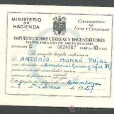 Documentos antiguos: 0325 TATJETA PARA CONTRIBUCIÓN DEL IMPUESTO SOBRE CERILLAS Y ENCENDEDORES - EPIGRAFE C DEL 7 DE FEBR. Lote 29273061