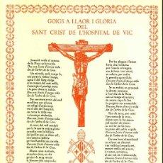 Documentos antiguos: GOIGS A LLAOR I GLORIA DEL SANT CRIST DE L' HOSPITAL DE VIC. Lote 81138144