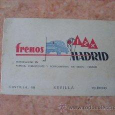 Documentos antiguos: TARJETA COMERCIAL EMPRESA FRENOS MADRID,ESPECIALIDAD EN FRENOS Y DIRECCIONES AUTOS,SEVILLA,AÑOS 50. Lote 29669754