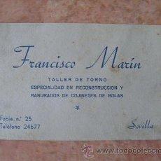 Documentos antiguos: TARJETA COMERCIAL EMPRESA FRANCISCO MARIN,RECONSTRUCCION Y RANURADOS DE COJINETES,SEVILLA,AÑOS 50. Lote 29669793