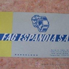 Documentos antiguos: TARJETA COMERCIAL EMPRESA DE RODAMIENTOS FAG ESPAÑOLA,DELEG. SEVILLA,CENTRAL BARCELONA,AÑOS 70. Lote 29669991