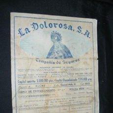Documentos antiguos: LA DOLOROSA, S.A. COMPAÑIA DE SEGUROS AGENCIA DE ELCHE, AÑO 1949 . Lote 29772358