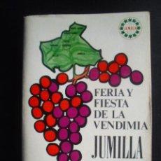 Documentos antiguos: PROGRAMA FERIA Y FIESTA DE LA VENDIMIA. JUMILLA 1973.. Lote 29825476