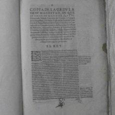 Documentos antiguos: COPIA CÉDULA DE S.M.MANDA QUE JOSEPH GONZÁLEZ Y PEDRO VALLE PUEDAN VENDER OFICIOS - 1633. Lote 30321569