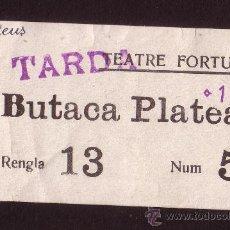 Documentos antiguos: REUS 1938 TEATRE FORTUNY * ANTIGUO TICKET O ENTRADA. Lote 30448544