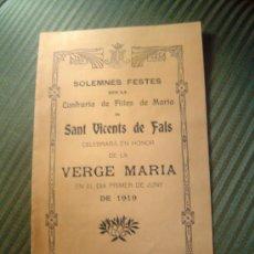 Documentos antiguos: MUY INTERESANTE PROGRAMA SOLEMNES FESTES DE SANT VICENTS DE FALS 1919. Lote 30607157