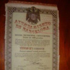 Documentos antiguos: DEUDA MUNICIPAL CONVERTIDA AYUNTAMIENTO DE BARCELONA 1941. Lote 30614633