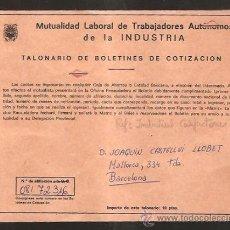 Documentos antiguos: MUTUALIDAD LABORAL TRABAJADORES AUTÓNOMOS - TALONARIO COTIZACIÓN AÑO 1977. Lote 29199587