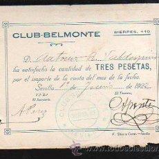 Documentos antiguos: CLUB-BELMONTE, SEVILLA. RECIBO DE PAGO DEL MES. AÑO 1922. Lote 31152444