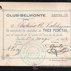 Documentos antiguos: CLUB-BELMONTE, SEVILLA. RECIBO DE PAGO DEL MES. AÑO 1922. Lote 31152447