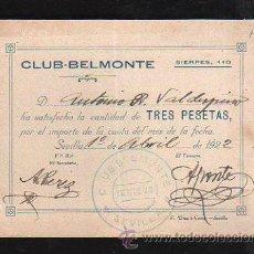 Documentos antiguos: CLUB-BELMONTE, SEVILLA. RECIBO DE PAGO DEL MES. AÑO 1922. Lote 31152464