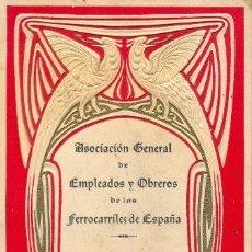 Documentos antiguos: ASOCIACION GENERAL DE EMPLEADOS Y OBREROS - FERROCARRIL - FERROCARRILES - TREN -1928. Lote 32070790
