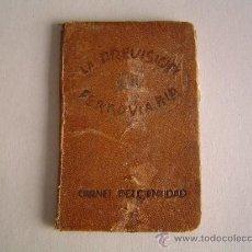 Documentos antiguos: CARNET DE IDENTIDAD LA PREVISIÓN FERROVIARIA AÑO 1928.RENFE. Lote 32256099