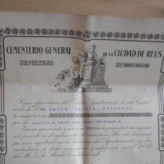 Documentos antiguos: TITULO 1918 CERTIFICADO SEPULTURA CEMENTERIO GENERAL DE REUS FIRMADO Y SELLADO AYUNTAMIENTO ALCALDE. Lote 71772963