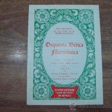 Documentos antiguos: FOLLETO.-ORQUESTA BETICA FILARMONICA.-AÑO 1980.-TEATRO NACIONAL LOPE DE VEGA,SEVILLA.-6 PAG.-. Lote 32779104