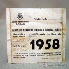 Documentos antiguos: TARJETA, CENSO VEHICULOS SUJETOS A REQUISA MILITAR, AYUNTAMIENTO DE VALENCIA, 1958. Lote 32857725