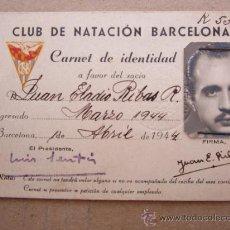 Documentos antiguos: CARNET DE IDENTIDAD CLUB DE NATACION BARCELONA 1944 VER FOTO. Lote 32961055