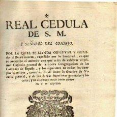 Documentos antiguos: CALATAYUD 1787. REAL CEDULA DE S.M...NUEVA CONGREGACIÓN DE LAS CARTUJAS EN ESPAÑA.... Lote 33404374
