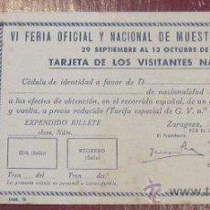Documentos antiguos: TARJETA DE LOS VISITANTES NACIONALES VI FERIA OFICIAL Y NACIONAL DE MUESTRAS EN ZARAGOZA AÑO 1946. Lote 33514732