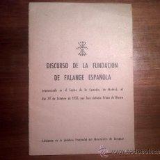 Documentos antiguos: DISCURSO DE FUNDACIÓN DE FALANGE ESPAÑOLA. EDICION DE JEFATURA PROVINCIAL DEL MOVIMIENTO DE ZARAGOZA. Lote 33555707