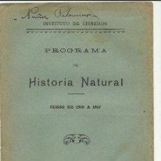 Documentos antiguos: PROGRAMA DE HISTORIA NATURAL INSTITUTO DE CISNERO MADRID 1916.8 PAGINAS. Lote 33709607