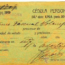 Documentos antiguos: CÉDULA PERSONAL, ESPLUGA (ESPLUGA DE FRANCOLÍ, TARRAGONA) AÑO 1919. Lote 34142962