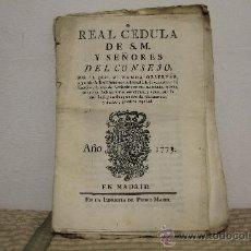 Documentos antiguos: 1794- LOTE DE 6 CEDULAS DE S.M Y SEÑORES DEL CONSEJO. IMP PEDRO MARIN 1773 Y 1774.. Lote 34323591