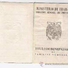Documentos antiguos: TITULO DE BENEFICIARIO DE FAMILIAS NUMEROSAS. Lote 34342968