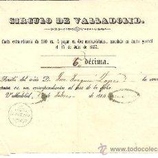 Documentos antiguos: RECIBO CÍRCULO DE VALLADOLID - AÑO 1854 - TAMAÑO 20 X 14 CM - CON MATASELLOS TESORERÍA Y OTROS. Lote 34389502