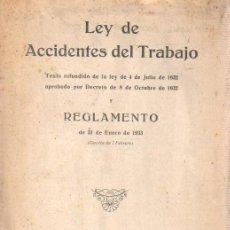 Documentos antiguos: LEY DEACCIDENTESDE TRABAJO SEGUROS - REGLAMENTO 1933 BARCELONA. Lote 34698555
