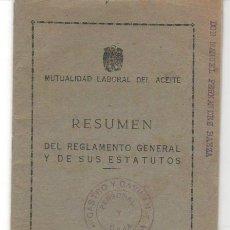 Documentos antiguos: RESUMEN REGLAMENTO Y ESTATUTOS MUTUALIDAD LABORAL DEL ACEITE. CASTRO Y GAVILÁN. MARCHENA. 1954. Lote 44082794