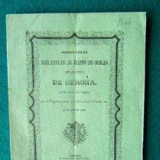 Documentos antiguos: ORDENANZAS RELATIVAS AL RAMO DE OBRAS DE LA CIUDAD...-ALCALDE VENTURA MERCADER-GIRONA-1846-1ªEDICION. Lote 34897019