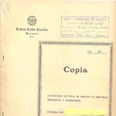 Documentos antiguos: IBIZA 1986- ESCRITURA DE COMPRA-VENTA DE UNA CASA. Lote 34940892