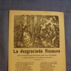 Documentos antiguos: PLIEGO CORDEL LA DESGRACIADA ROSAURA. ROMANCE CIEGO. . Lote 35049861