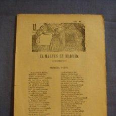 Documentos antiguos: PLIEGO CORDEL. EL MALTES EN MADRID. ROMANCE DE CIEGO. . Lote 35049908