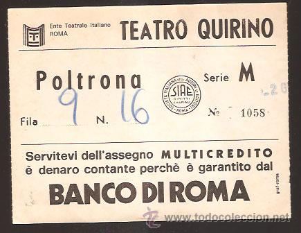 ENTRADA * TEATRO QUIRINO - ROMA * (Coleccionismo - Documentos - Otros documentos)