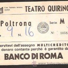Documentos antiguos: ENTRADA * TEATRO QUIRINO - ROMA *. Lote 35219467