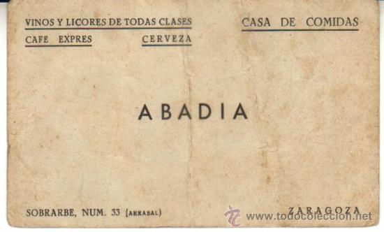 ZARAGOZA. TARJETA DE VISITA DE ABADIA CASA DE COMIDAS VINOS Y LICORES, SOBRARBE 33 ARRABAL (Coleccionismo - Documentos - Otros documentos)