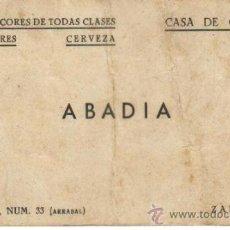 Documentos antiguos: ZARAGOZA. TARJETA DE VISITA DE ABADIA CASA DE COMIDAS VINOS Y LICORES, SOBRARBE 33 ARRABAL. Lote 87547060