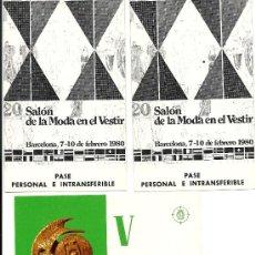 Documentos antiguos: PASES SALON MODA FERIA BARCELONA. Lote 35426537