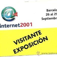 Documentos antiguos: PASE VISITANTE EXPOINTERNET 2001. Lote 35426605