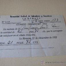Documentos antiguos: RECIBO CUOTA HERMANDAD SINDICAL DE LABRADORES Y GANADEROS LA ROMANA 1952. Lote 35828055