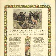 Documentos antiguos: GOIGS DE SANTA ELENA, PATRONA DE L' HOSPITAL DE LA SANTA CREU DE BARCELONA. Lote 36272894
