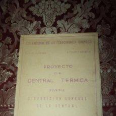 Documentos antiguos: PLANO DE UN PROYECTO DE CENTRAL TÉRMICA DE LA RED NACIONAL DE FERROCARRILES DE ESPAÑA. 1945. Lote 36367244