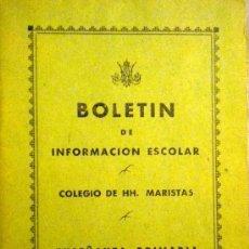 Documentos antiguos: BOLETIN INFORMACION ESCOLAR COLEGIO HH. MARISTAS CURSO 1949-1950. Lote 36391134